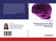 Buchcover von Attentional biases in PTSD and following acquired brain injury