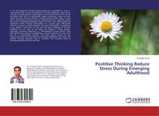 Couverture de Postitive Thinking Reduce Stress During Emerging Adulthood