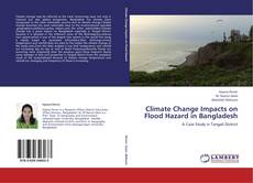 Bookcover of Climate Change Impacts on Flood Hazard in Bangladesh