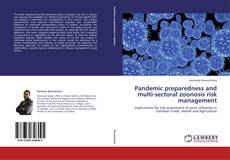 Bookcover of Pandemic preparedness and multi-sectoral zoonosis risk management