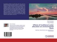 Bookcover of Effects of traditional water allocation on environmental flows