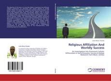 Borítókép a  Religious Affiliation And Worldly Success - hoz