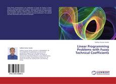 Bookcover of Linear Programming Problems with Fuzzy Technical Coefficients