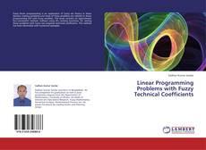 Borítókép a  Linear Programming Problems with Fuzzy Technical Coefficients - hoz