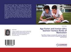 Обложка Age Factor and Iranian (EFL) learners' Various Kinds of Motivation
