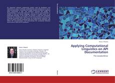 Applying Computational Linguistics on API Documentation kitap kapağı