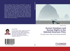 Copertina di Human Emotions and Human Rights in the Selected American Films