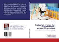 Bookcover of Production of wheat lines resistant to some unfavorable conditions