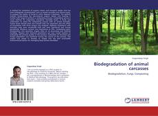 Bookcover of Biodegradation of animal carcasses