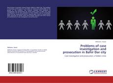 Bookcover of Problems of case investigation and prosecution in Bahir Dar city