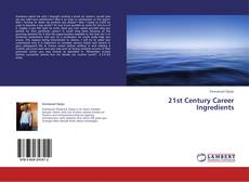 Couverture de 21st Century Career Ingredients