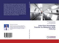 Borítókép a  Inter-Firm Knowledge Transfer to Malaysian Auto Industry - hoz