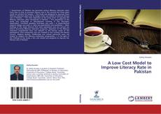 Couverture de A Low Cost Model to Improve Literacy Rate in Pakistan
