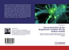 Capa do livro de Characterization of the Angiotensin receptor AT2 by various studies