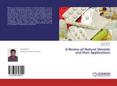 Bookcover of A Review of Natural Steroids and their Applications