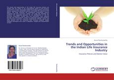 Buchcover von Trends and Opportunities in the Indian Life Insurance Industry