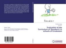 Borítókép a  Evaluation of the Curriculum of Standard I in schools of Ernakulam - hoz