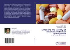 Bookcover of Enhancing The Stability Of Recombinant Human Erythropoietin