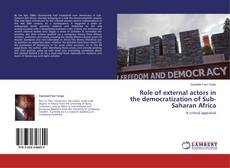 Bookcover of Role of external actors in the democratization of Sub-Saharan Africa
