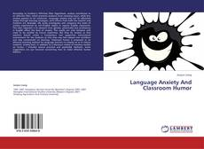 Bookcover of Language Anxiety And Classroom Humor