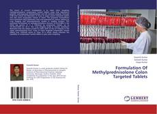 Bookcover of Formulation Of Methylprednisolone Colon Targeted Tablets