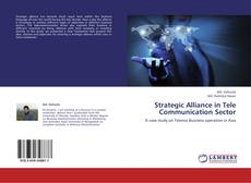 Bookcover of Strategic Alliance in Tele Communication Sector