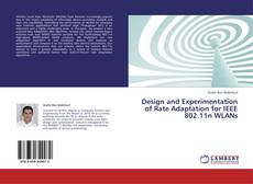 Buchcover von Design and Experimentation of Rate Adaptation for IEEE 802.11n WLANs