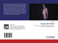 Bookcover of Forgive Me Father