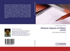 Bookcover of Modular degrees of Elliptic curves