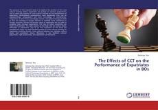 Bookcover of The Effects of CCT on the Performance of Expatriates in BOs