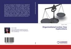 Bookcover of Organizational Justice: Few Explorations