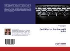 Bookcover of Spell Checker for Gurmukhi Script