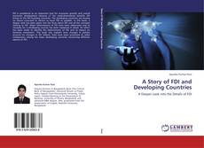 Bookcover of A Story of FDI and Developing Countries