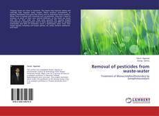 Bookcover of Removal of pesticides from waste-water