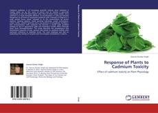 Bookcover of Response of Plants to Cadmium Toxicity
