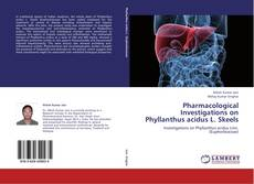 Capa do livro de Pharmacological Investigations on Phyllanthus acidus L. Skeels