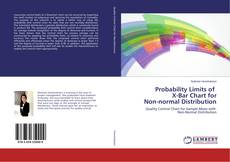 Bookcover of Probability Limits of X-Bar Chart for Non-normal Distribution