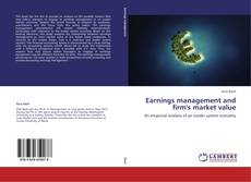 Earnings management and firm's market value的封面