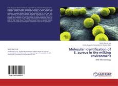 Обложка Molecular identification of S. aureus in the milking environment