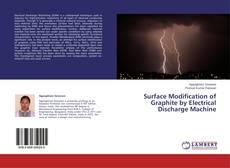 Borítókép a  Surface Modification of Graphite by Electrical Discharge Machine - hoz