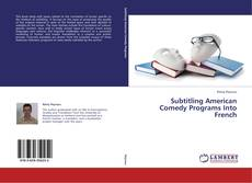 Bookcover of Subtitling American Comedy Programs Into French