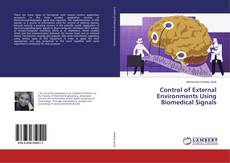Bookcover of Control of External Environments Using Biomedical Signals