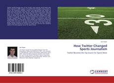 Обложка How Twitter Changed Sports Journalism