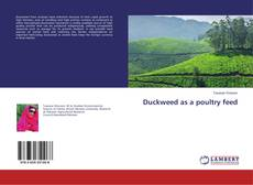 Copertina di Duckweed as a poultry feed