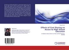 Bookcover of Effects of Cost Sharing on Access to High School Education