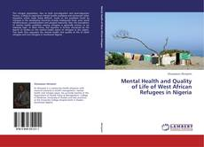 Bookcover of Mental Health and Quality of Life of West African Refugees in Nigeria