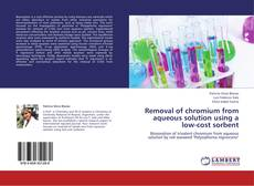 Removal of chromium from aqueous solution using a low-cost sorbent kitap kapağı