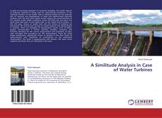 Bookcover of A Similitude Analysis in Case of Water Turbines