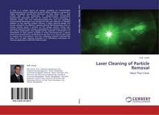 Bookcover of Laser Cleaning of Particle Removal