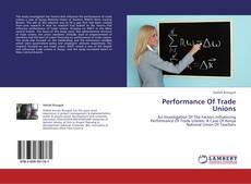 Capa do livro de Performance Of Trade Unions